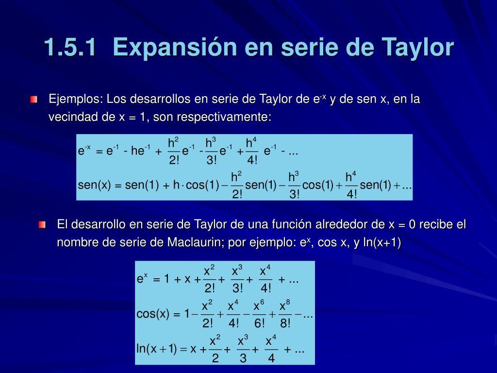 Ppt Metodos Numericos 1 5 Serie De Taylor Powerpoint Presentation Free Download Id 1396786