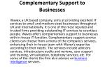 complementary support to businesses