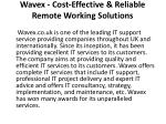 wavex cost effective reliable remote working solutions