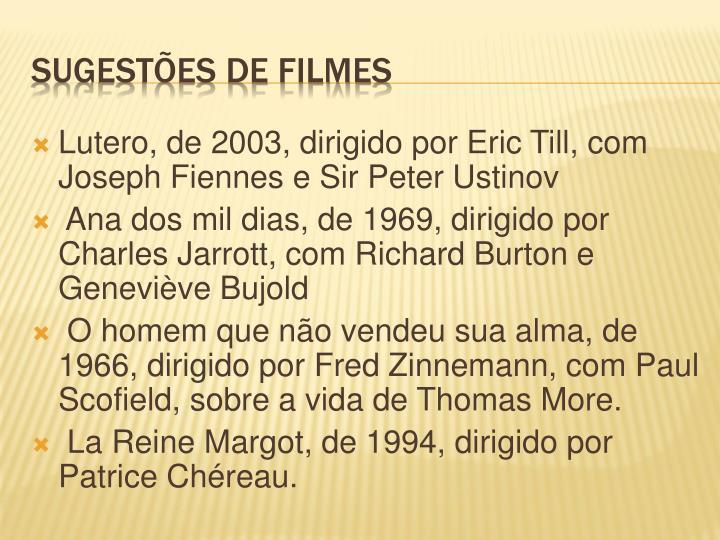 Lutero, de 2003, dirigido por Eric