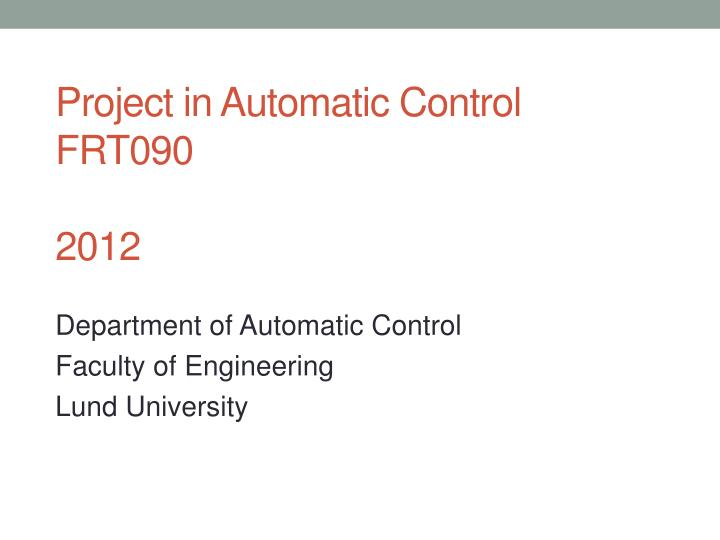 department of automatic control faculty of engineering lund university n.