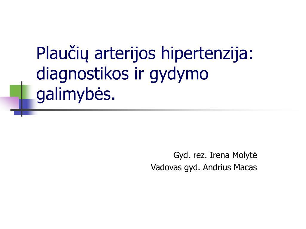 testai gydant hipertenziją)