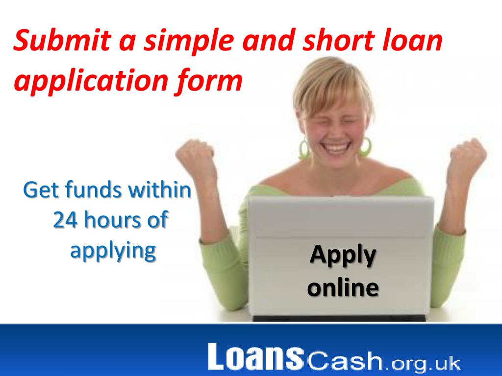 Submit a simple and short loan