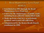 2 road maintenance levy fund rmlf