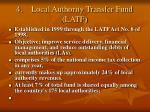 4 local authority transfer fund latf