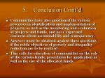 5 conclusion cont d