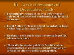 b levels of awareness of decentralised funds