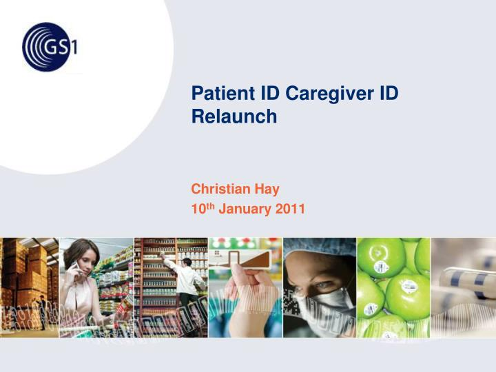 patient id caregiver id relaunch n.