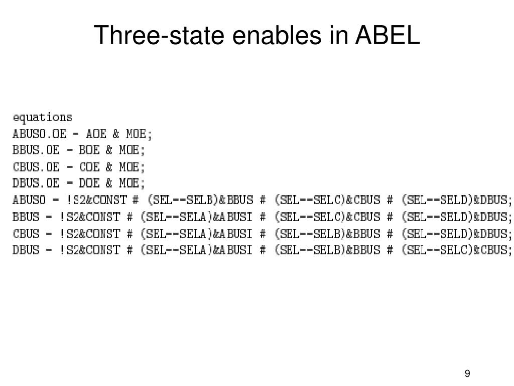 Three-state enables in ABEL