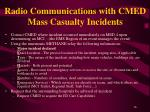 radio communications with cmed mass casualty incidents