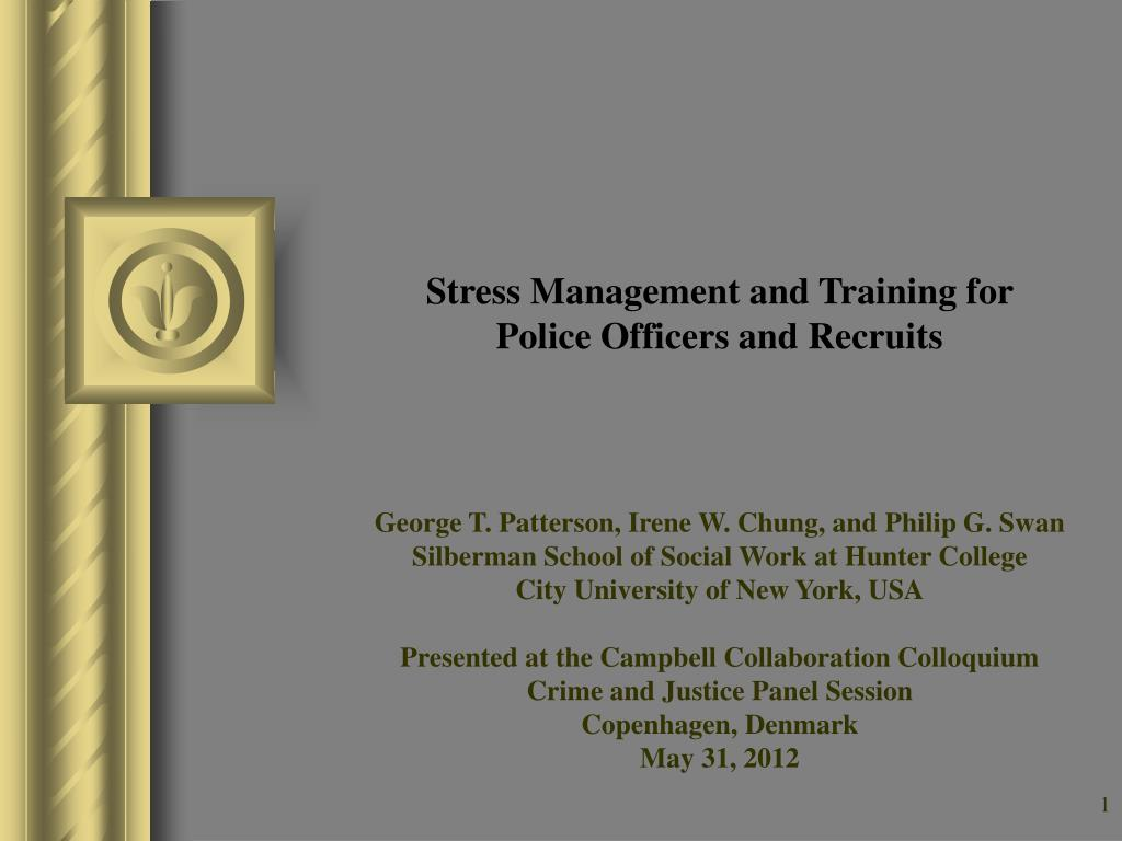 PPT - Stress Management and Training for Police Officers and ...