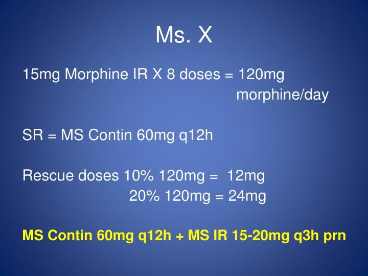 Ms. X