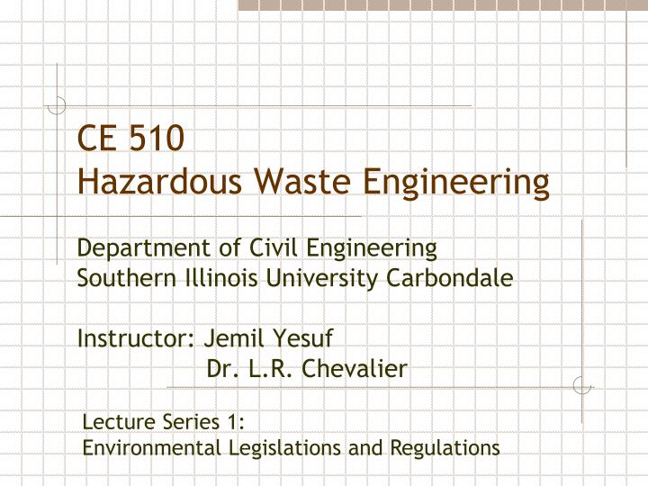 ce 510 hazardous waste engineering n.