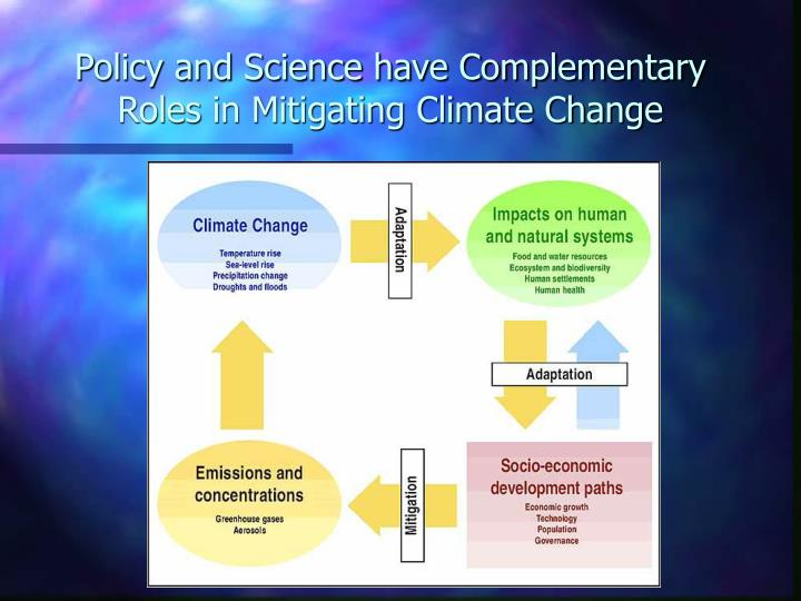 policy and science have complementary roles in mitigating climate change n.