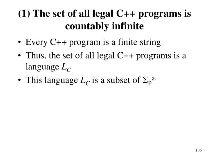 (1) The set of all legal C++ programs is c