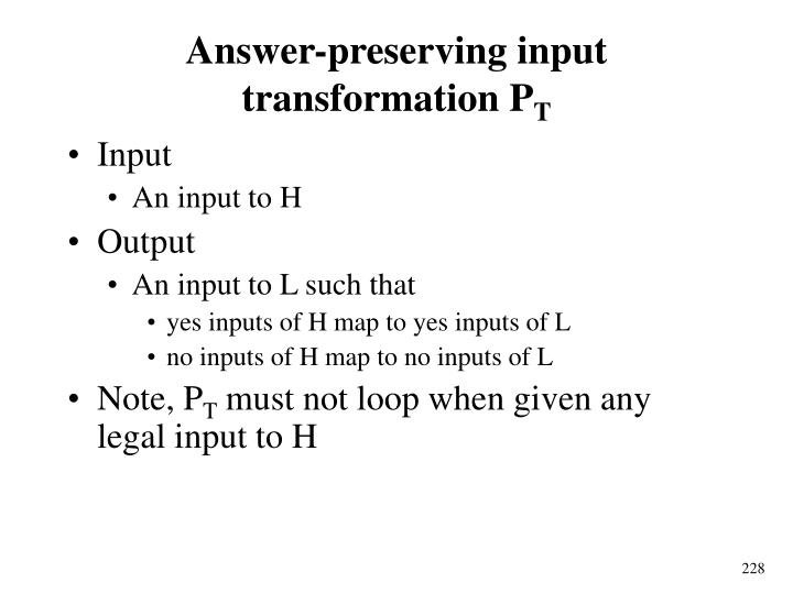 Answer-preserving input transformation P