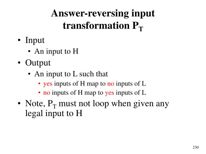 Answer-reversing input transformation P