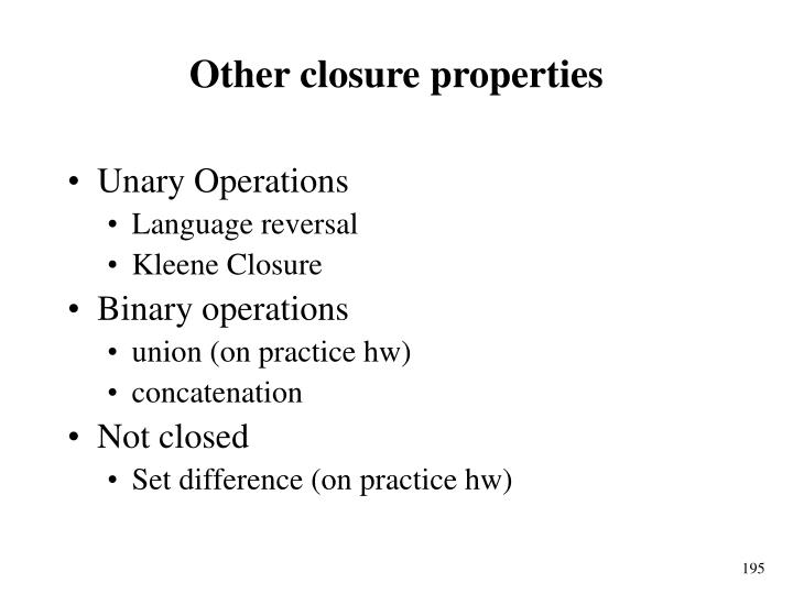 Other closure properties