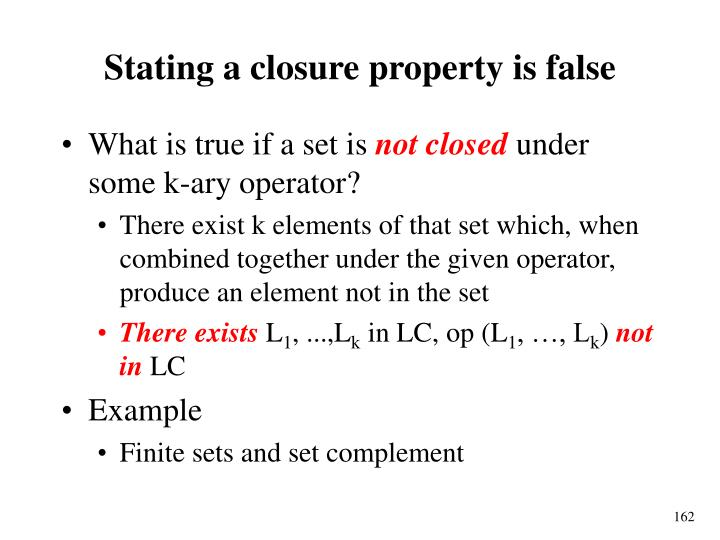 Stating a closure property is false