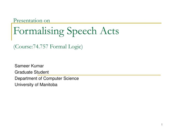 presentation on formalising speech acts course 74 757 formal logic n.
