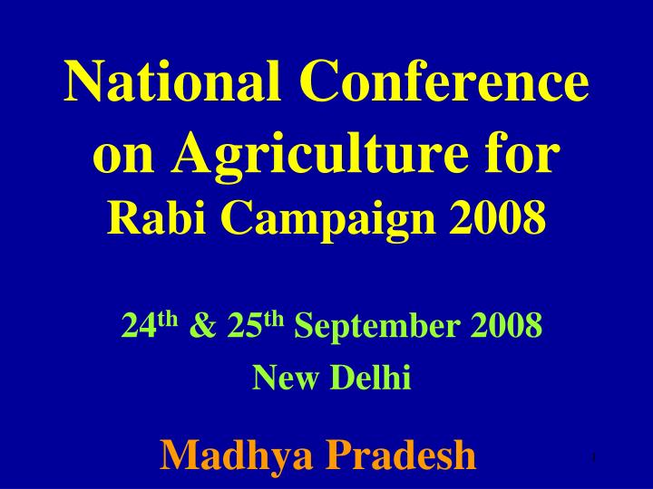 national conference on agriculture for rabi campaign 2008 n.