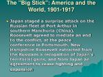 the big stick america and the world 1901 19174