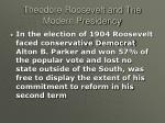 theodore roosevelt and the modern presidency11