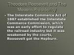 theodore roosevelt and the modern presidency12