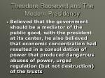 theodore roosevelt and the modern presidency2