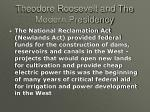 theodore roosevelt and the modern presidency22