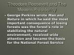 theodore roosevelt and the modern presidency23