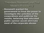 theodore roosevelt and the modern presidency3