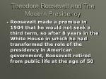 theodore roosevelt and the modern presidency32