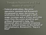 theodore roosevelt and the modern presidency9