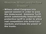 woodrow wilson and the new freedom5