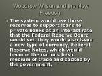 woodrow wilson and the new freedom8