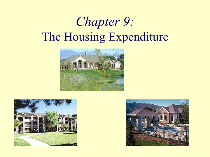 chapter 9 the housing expenditure n.
