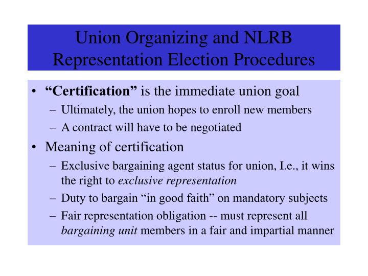 union organizing and nlrb representation election procedures n.