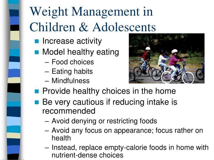 Weight Management in