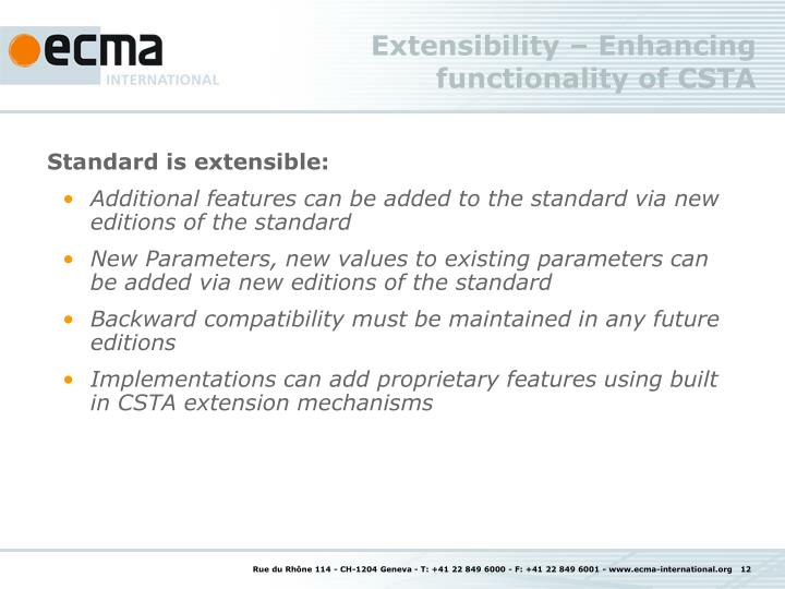 Extensibility – Enhancing functionality of CSTA