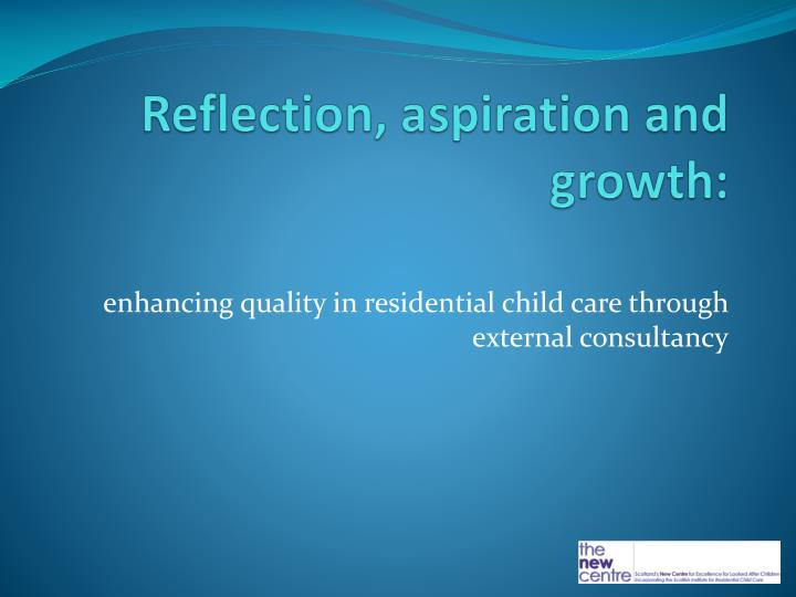 reflection aspiration and growth n.