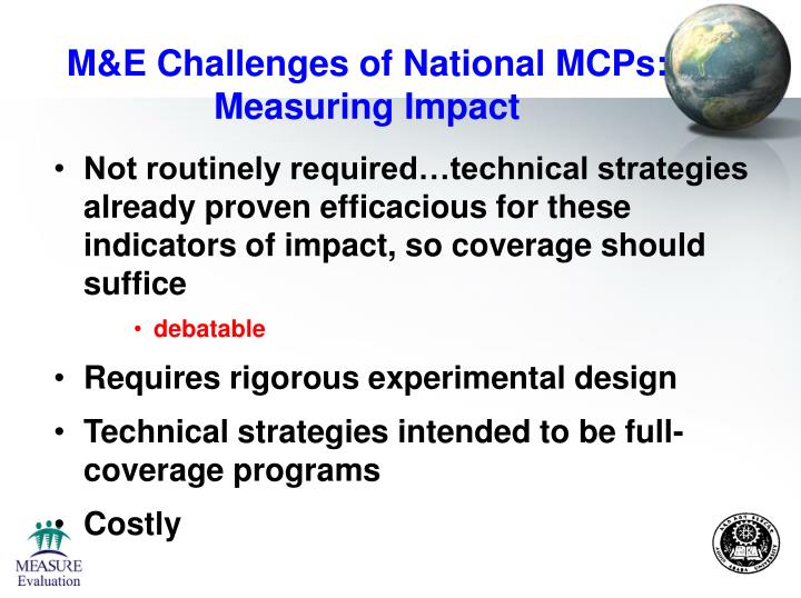 M&E Challenges of National MCPs: Measuring Impact