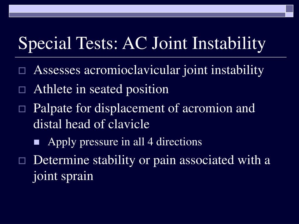 Special Tests: AC Joint Instability