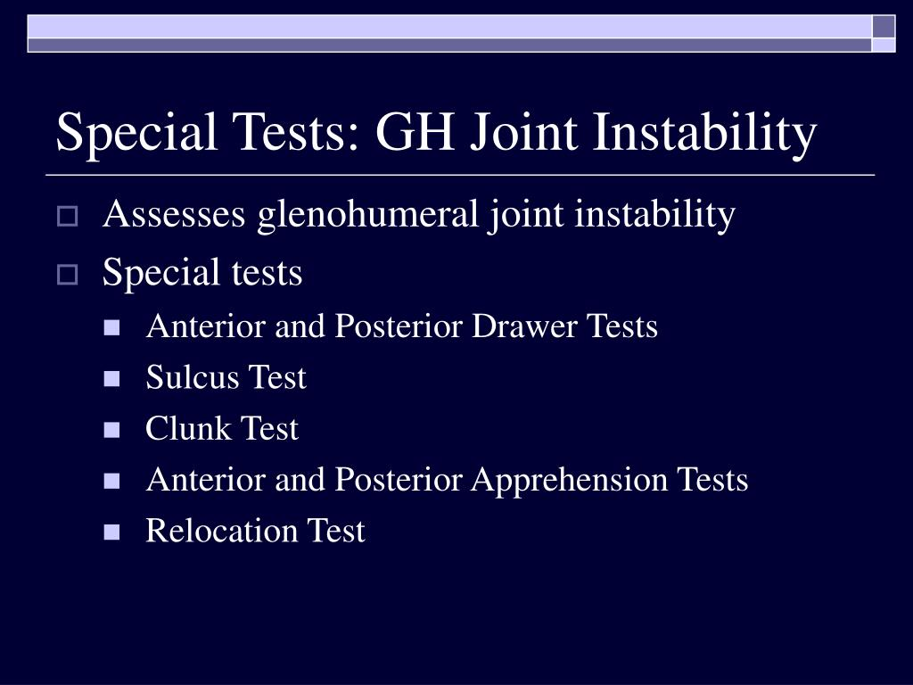 Special Tests: GH Joint Instability