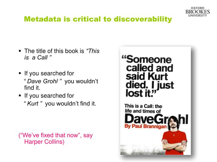 Metadata is critical to discoverability