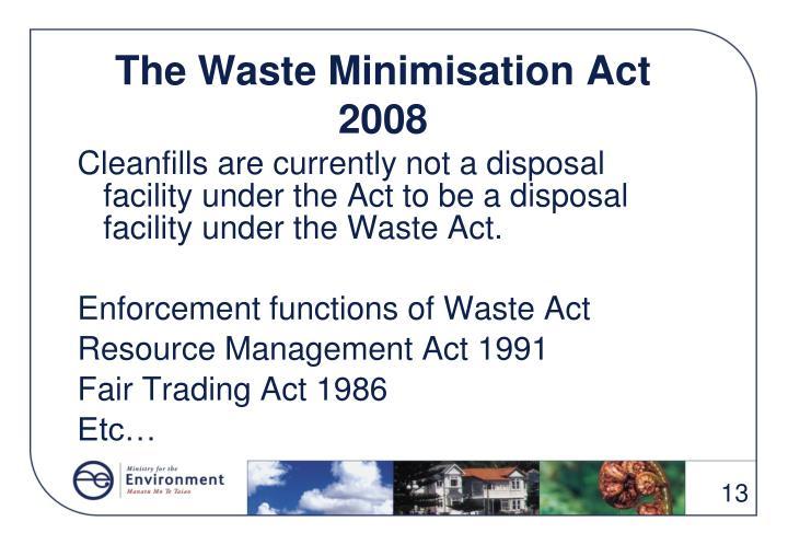 The Waste Minimisation Act 2008