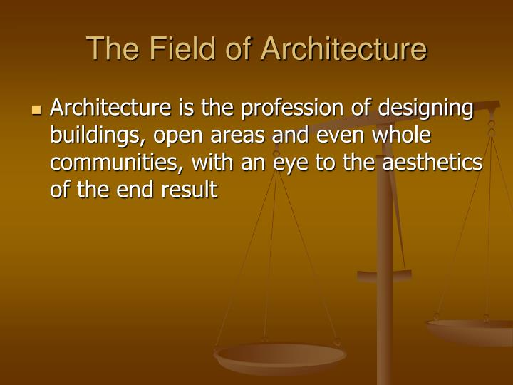 The field of architecture