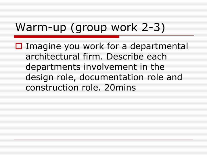 Warm-up (group work 2-3)