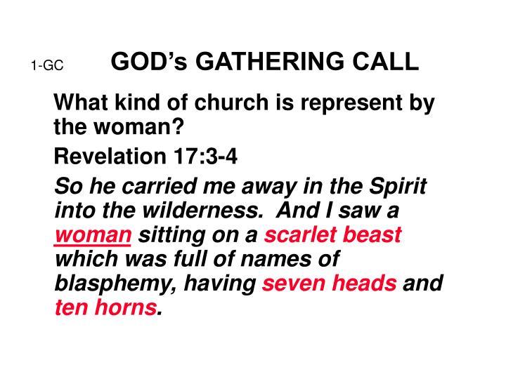 1 gc god s gathering call