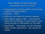 the politics of the internet cryptography and communication